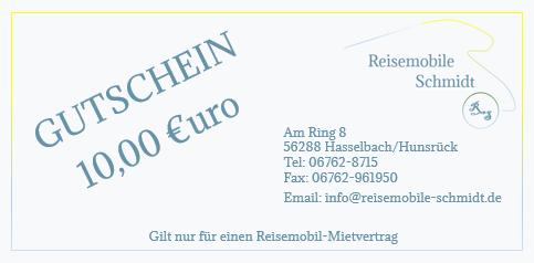 Gutschein 10,00 Euro Reisemobile Schmidt