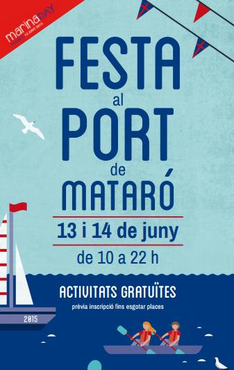Festa al Port a Mataró 2015 Programa d'activitats