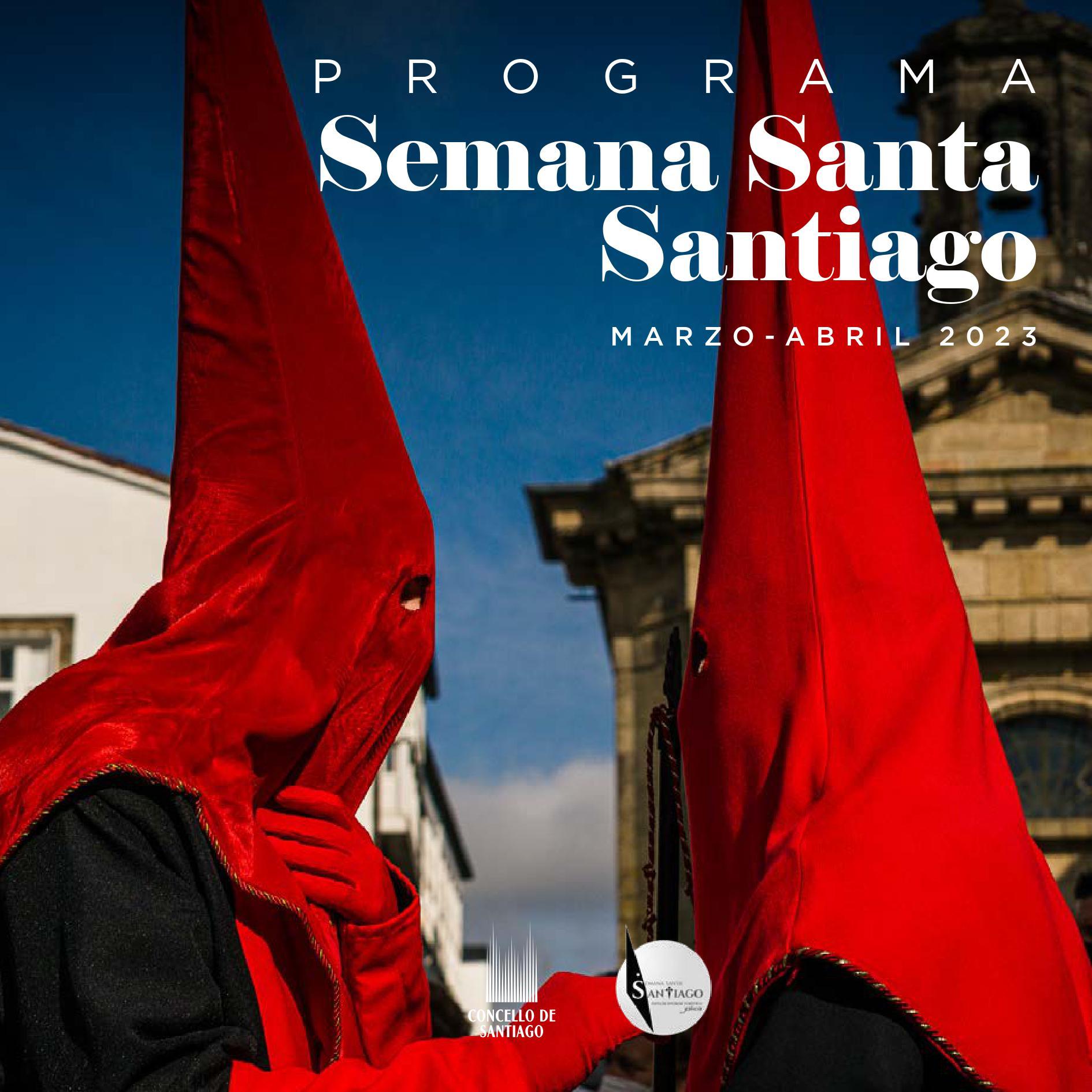 Programa y Procesiones de la Semana Santa de Santiago de Compostela