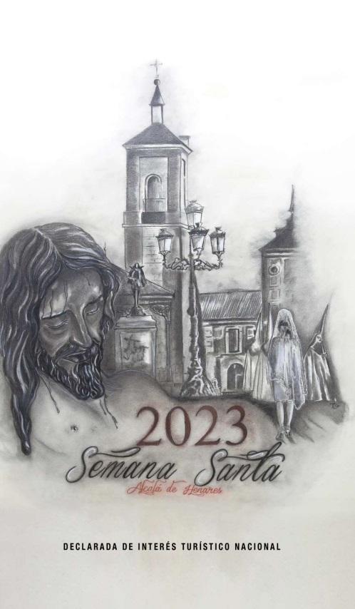 Programa y Procesiones de la Semana Santa de Alcalá de Henares