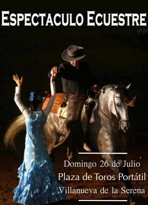 Fiestas de Villanueva de la Serena 2015 Programa Espectáculo Ecuestre