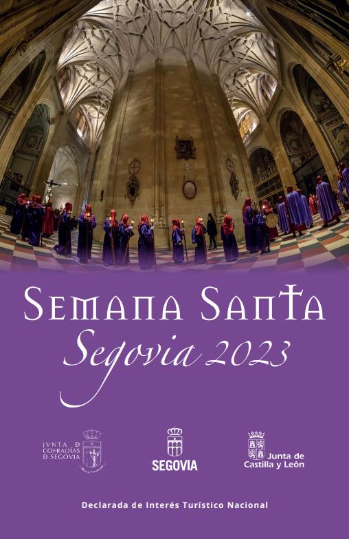 Procesiones Horarios e Itinerarios de la Semana Santa de Segovia