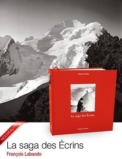 """François Labande nous apporte un superbe ouvrage : """"la saga des Ecrins"""" ou l'histoire de l'alpinisme dans notre massif qui a su garder un caractére préservé et magnifique. Avec au coeur la Meije, son histoire exceptionnelle et ses itinéraires mythiques."""