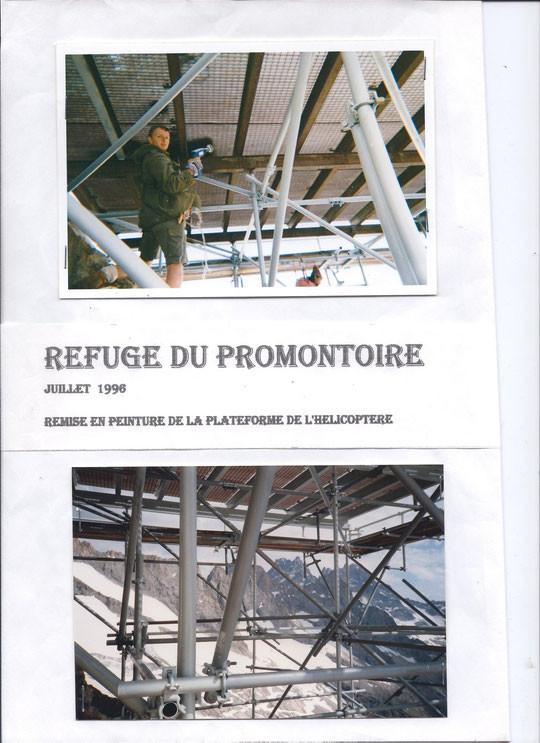 Il y a 20 ans, en 1996 . Entretien de la DZ du Promontoire construite comme le refuge en 1966.