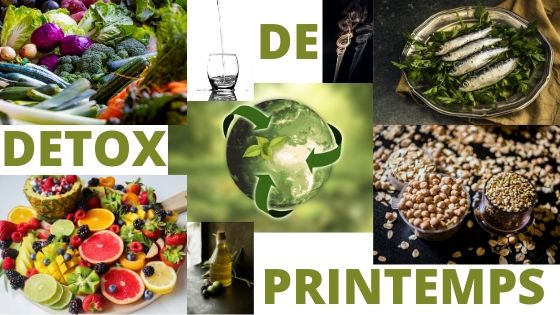 DETOX DE PRINTEMPS PARTIE 1 : Cure ponctuelle ou premiers pas vers un changement alimentaire profond?