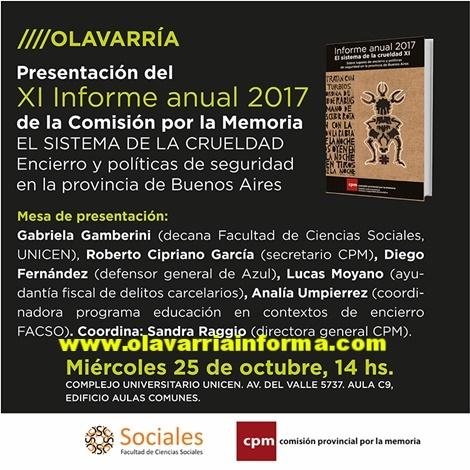 Este miércoles 25, a las 14 horas en el aula C9 del Complejo Universitario de Olavarría se presentará el XI Informe anual 2017 de la Comisión por la Memoria, en el que se expone la situación del sistema penal.