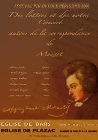 2006 Des Lettres et des Notes, concert autour de la correspondance de W.A. Mozart