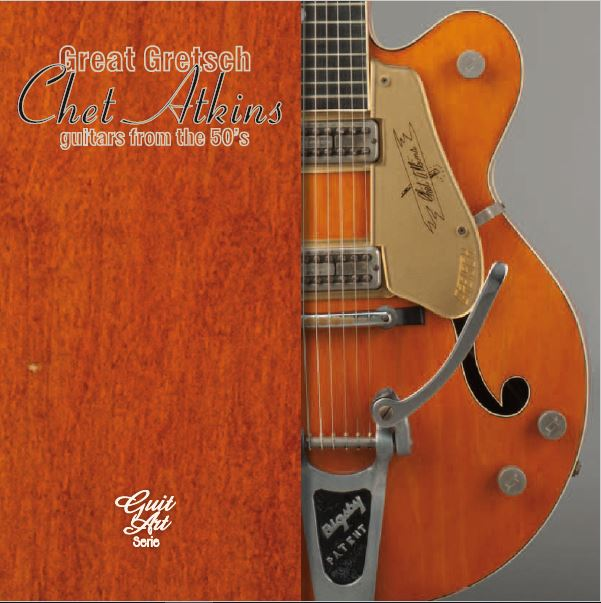 great gretsch chet atkins guitars from the 50 39 s booklet pdf aklappe. Black Bedroom Furniture Sets. Home Design Ideas