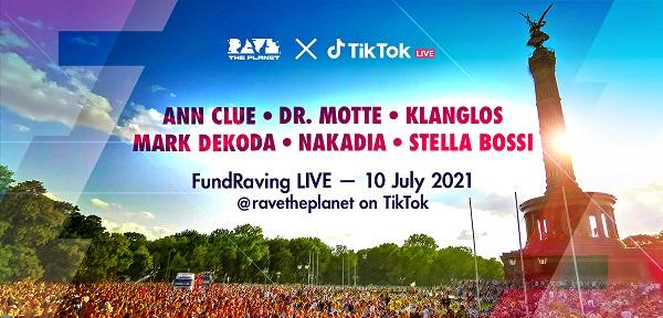 FundRaving LIVE - Rave The Planet ✕ TikTok