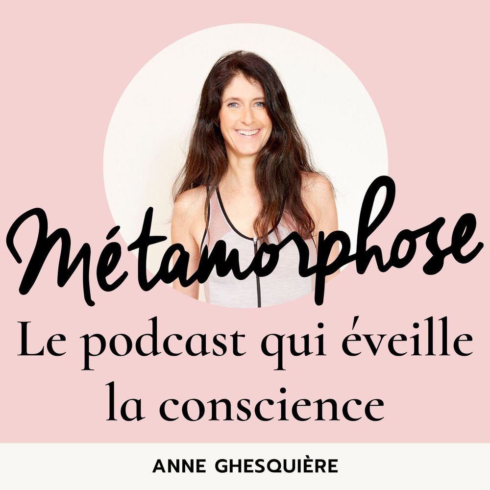 """Gaëlle Piton dans le podcast """"Métamorphose"""" d'Anne Ghesquière"""