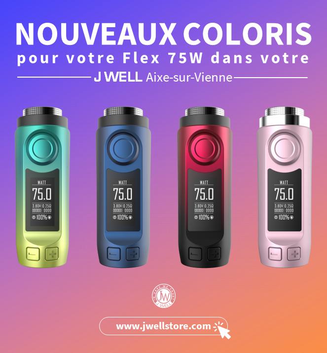 Flex 75W ! De nouveaux Coloris ..!