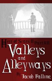 Valleys and Alleyways