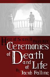 Ceremonies of Death and of Life