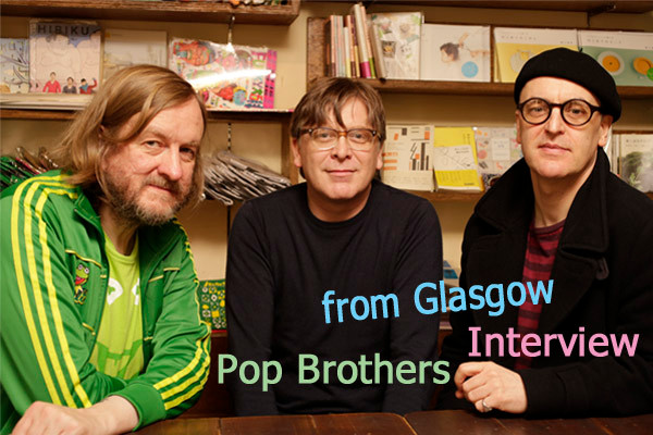 Pop Brothers from Glasgow Interview