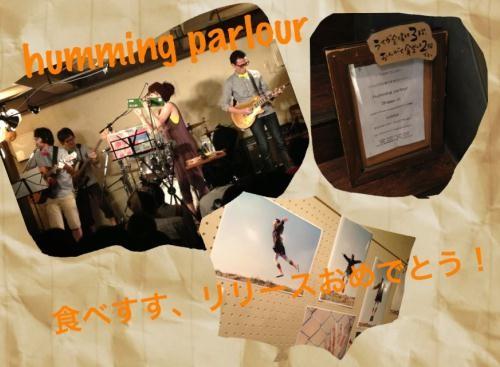 humming parlour 2013.08.24 @下北沢mona records