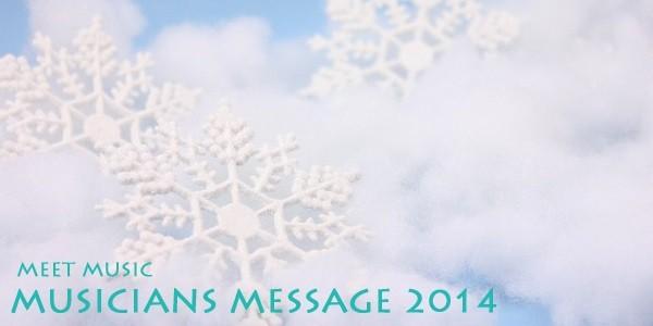 MUSICIANS MESSAGE 2014