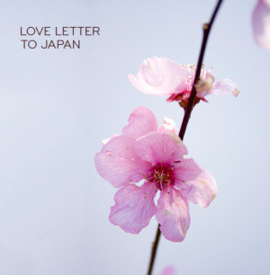 LOVE LETTER TO JAPAN
