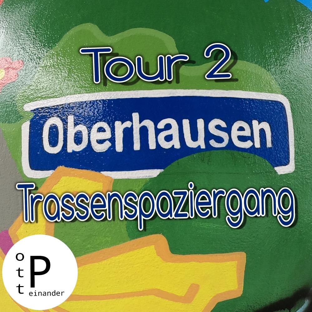 Oberhausener Trassenspaziergänge