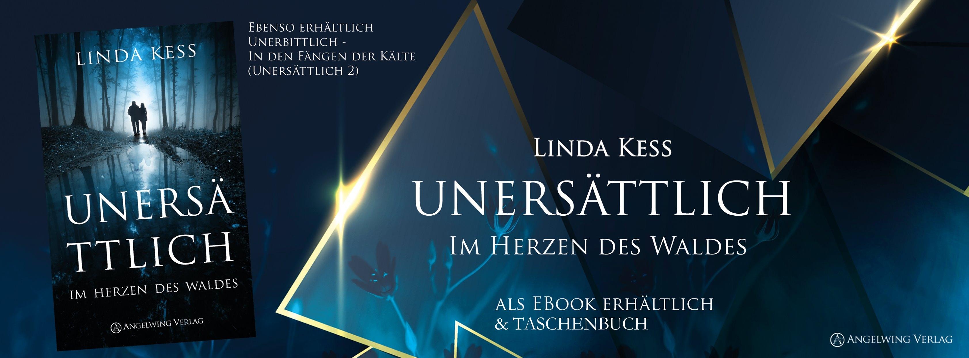 Linda Kess Website // Unersättlich - Im Herzen des Waldes // Willkommen