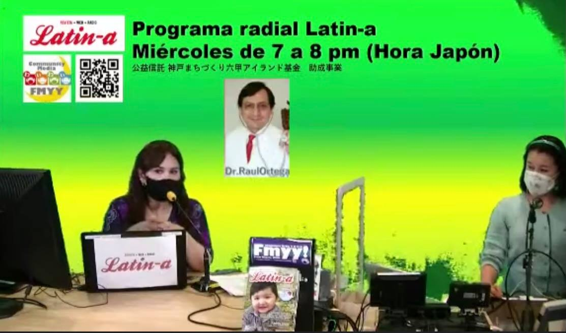 "◆◆Programa radial Latin-a ""Covid-19: Olimpiadas y aumento de contagios/ラジオ番組ラティーナの内容は、コロナ感染情報とワクチン情報をお伝えします.◆◆"