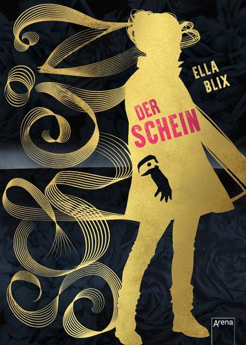 DER SCHEIN. Roman. Arena Verlag. Januar 2018