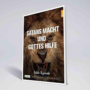 Satans Macht und Gottes Hilfe
