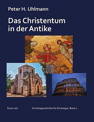 Das Christentum in der Antike