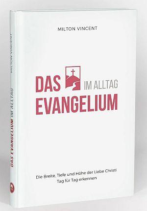 Das Evangelium im Alltag