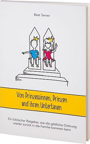 Von Prinzessinnen, Prinzen und ihren Untertanen