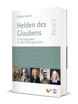 Helden des Glaubens (Bd. II)