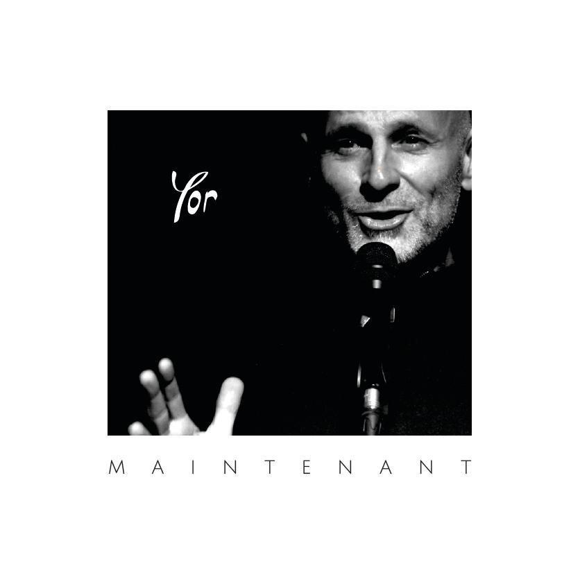 """Pochette de l'album """"Maintenant"""" Yor"""