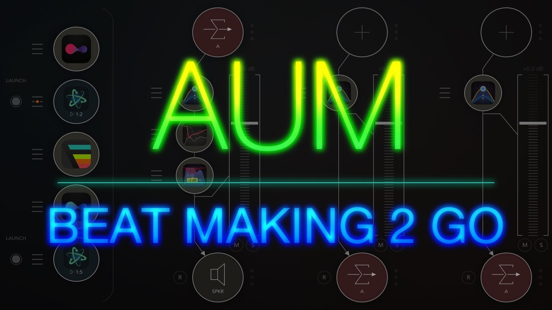 Beat Making 2 Go: AUM der digitale Mixer