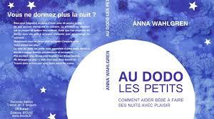 Yannick Guennou thérapeute Carcassonne sommeil dormir bébé méthode au dodo les petits anna walgreen
