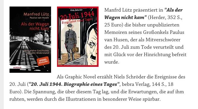 Als Graphic-Novel erzählt Niels-Schröder die Ereignisse des 20.Juli-1944. Die Spannung, die über diesem Tag lag, und die Erwartungen, die auf ihm ruhten, werden durch die Illustrationen in besonderer Weise spürbar.