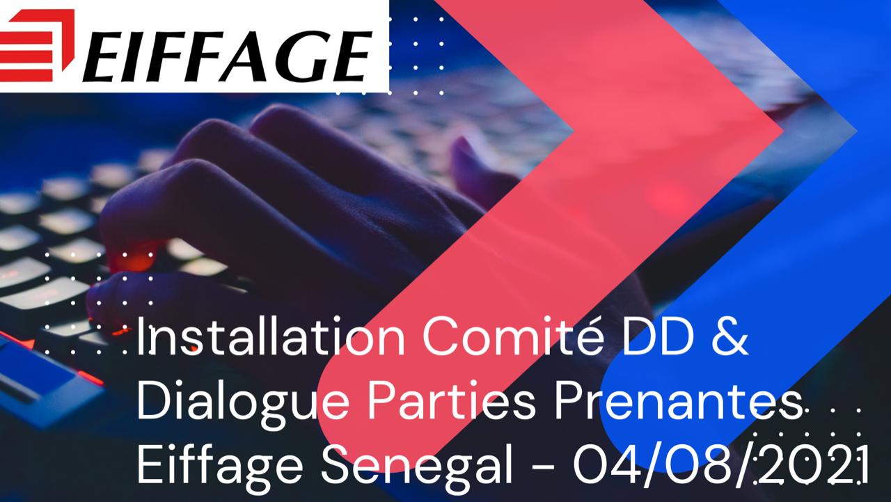 RSE- Eiffage Sénégal installe le Comité DD & Dialogue Parties Prenantes (CDD&DPP)