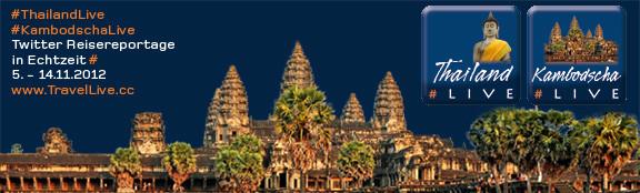 Reisebericht #ThailandLive #KambodschaLive Blog