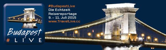 #BudapestLive - Reisebericht aus Budapest/Ungarn, 9. bis 11. Juli 2015