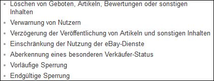 Quelle: http://pages.ebay.de/help/policies/user-agreement.html#sanktionen