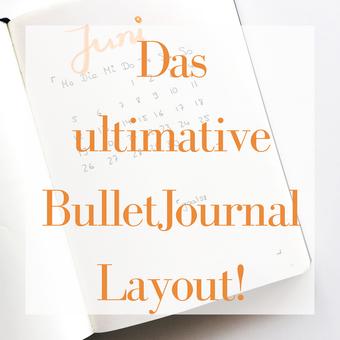Postvorschlag 2: Das ultimative BulletJournal Layout