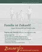 Familie ist Zukunft