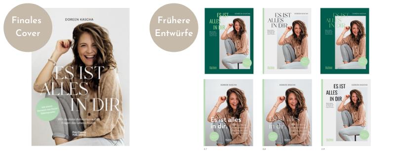 """Finales Cover und frühere Coverentwürfe von Tanita Schneider zu """"Es ist alles in dir"""""""