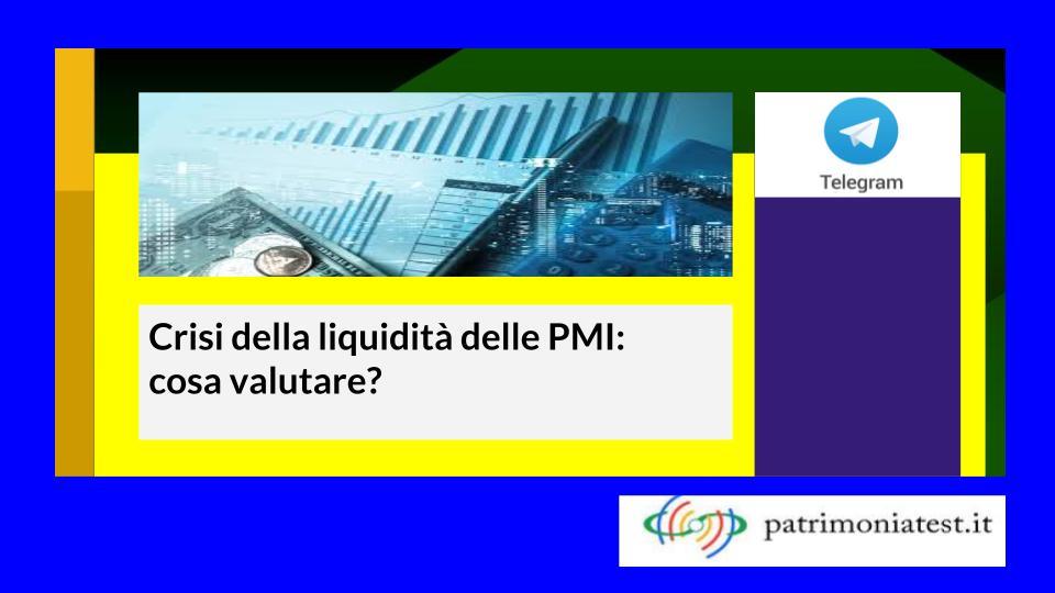 Crisi della liquidità delle PMI: cosa valutare?