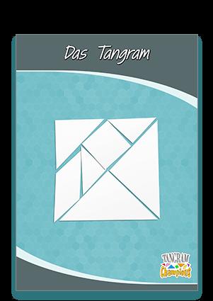 2. Tutorial - Die Anfertigung des Tangram - https://www.tangram-champions.com
