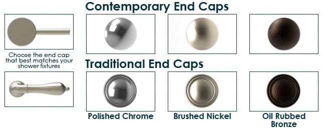 Examples of the three finishes: Polished Chrome, Brushed Nickel, and Oil Rubbed Bronze; and the two end cap options: smooth Contemporary or decorative Traditional.