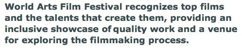 World Arts Film Festival quote
