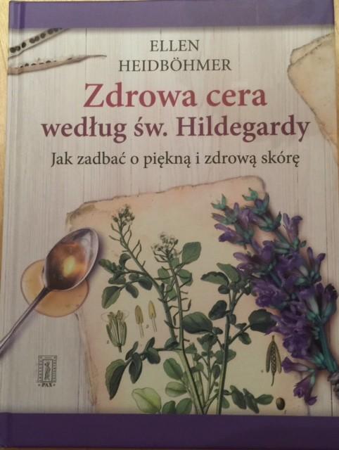 Gesunde Haut nach  Hildegard von Bingen polnische Hardcoverausgabe 2015
