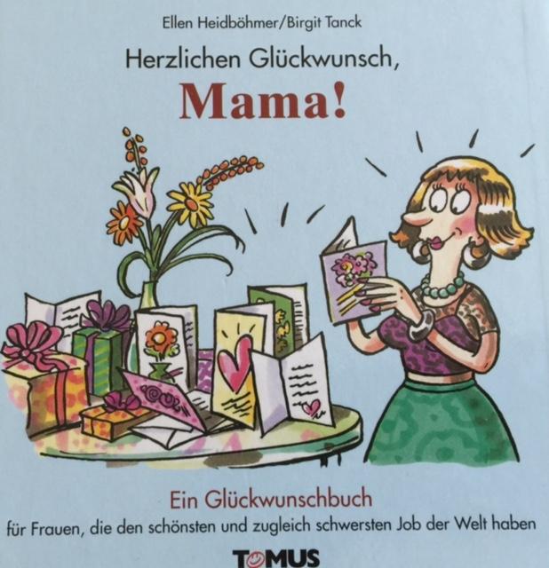 Herzlichen Glückwunsch, Mama! Originalausgabe Tomus Verlag 2003