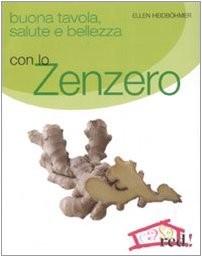 Gesund mit Ingwer italienische Softcoverausgabe 2007 nicht mehr lieferbar