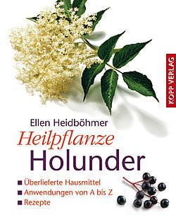 Heilpflanze Holunder Paperback Kopp Verlag 2007 nicht mehr lieferbar