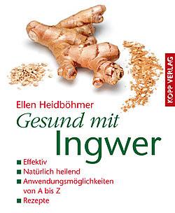 Gesund mit Ingwer Paperback Kopp Verlag 2006, nicht mehr lieferbar